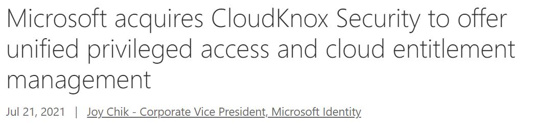 一年四桩并购 微软拿下草创公司CloudKnox加强网安实力  微软股价 初创企业 公司收购 并购融资 第1张